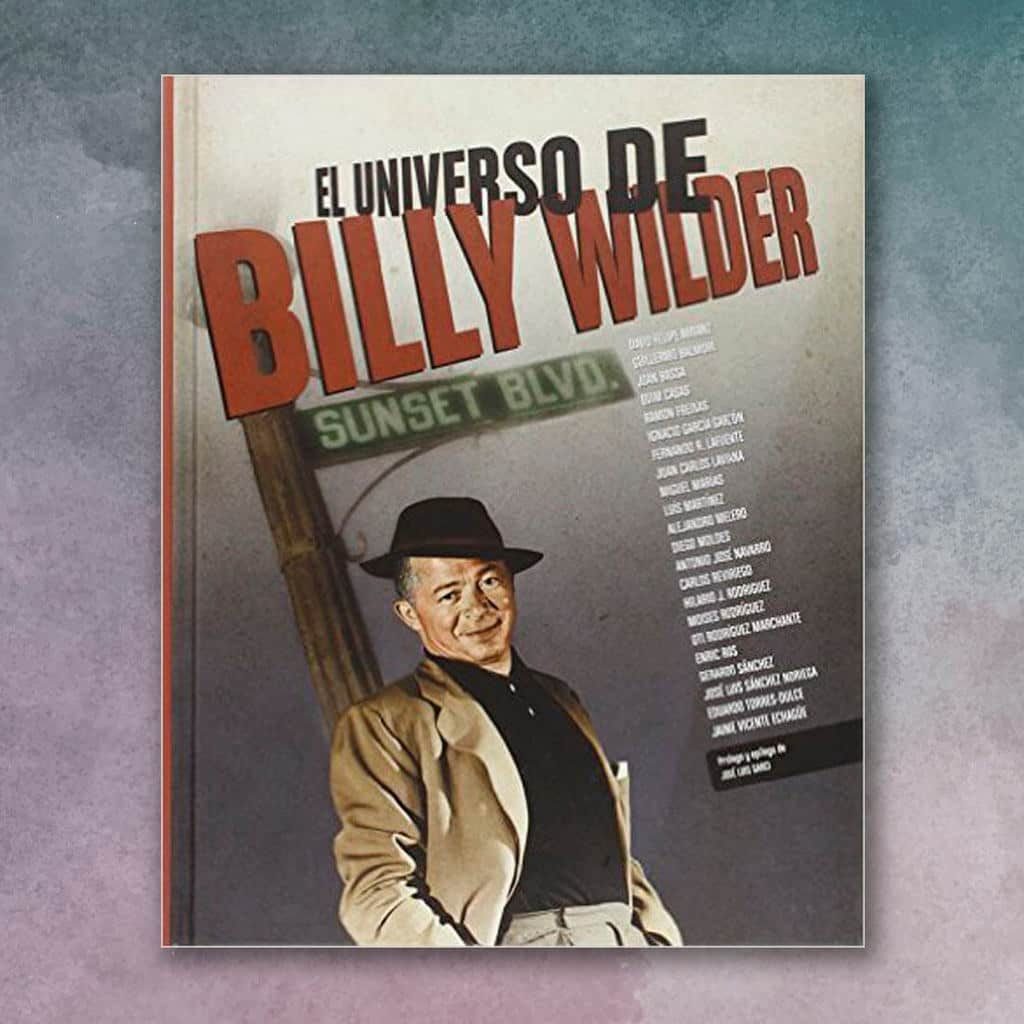 El universo de Billy Wilder