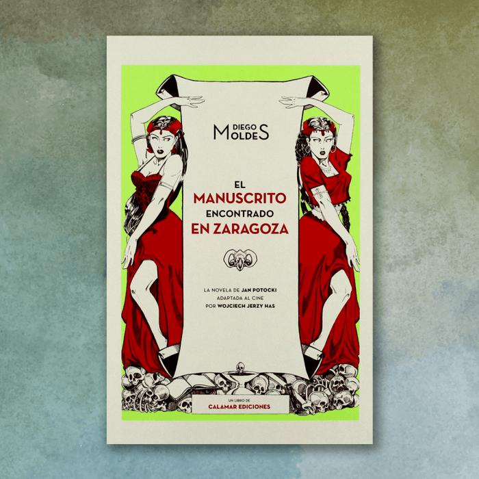 El manuscrito encontrado en Zaragoza - Diego Moldes