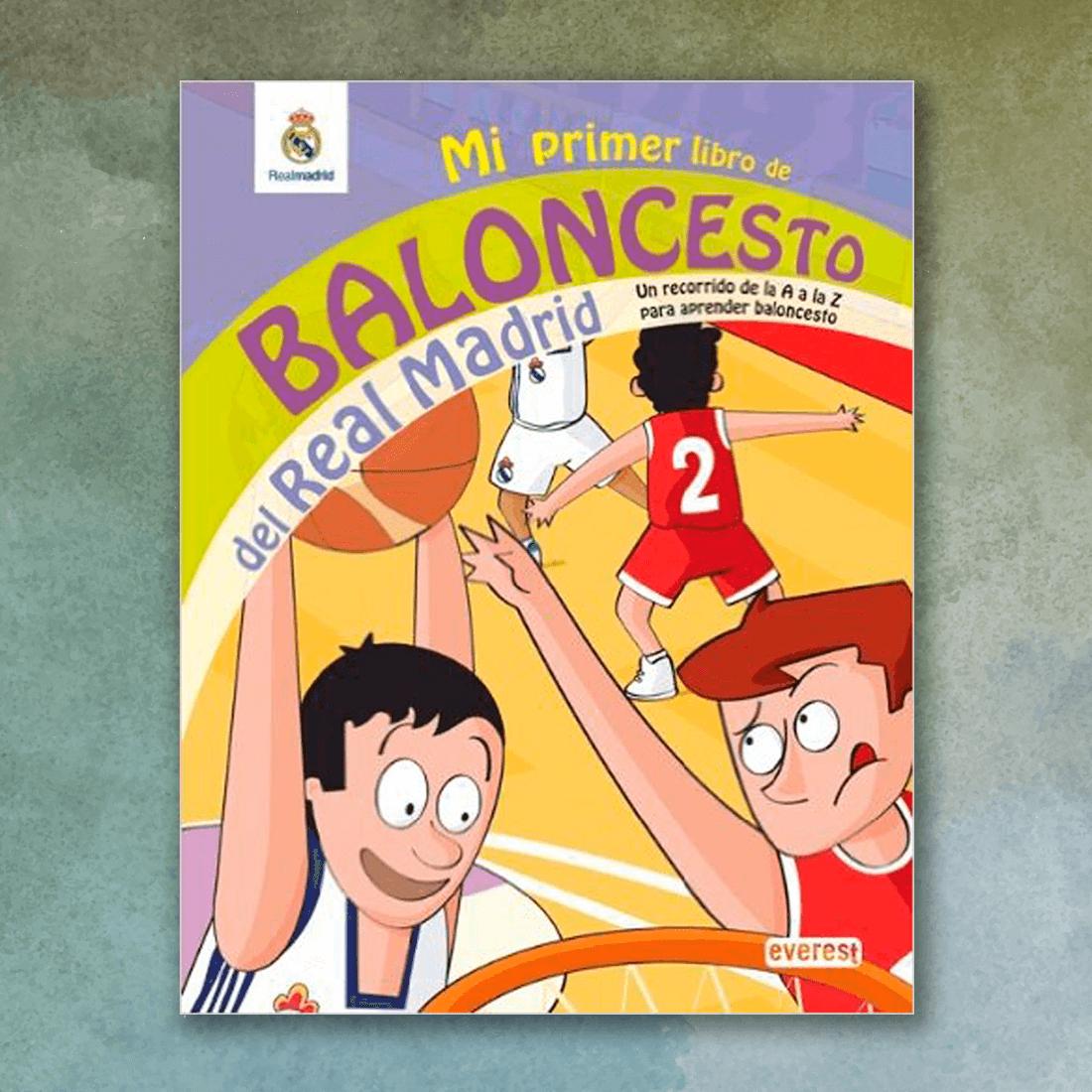 Mi primer libro de baloncesto del Real Madrid - Diego Moldes