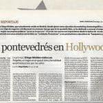 Un pontevedrés en Hollywood, Diego Moldes, Diario de Pontevedra, La Revista, pág 4. 22.07.2007. Recorte 1