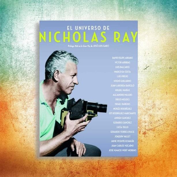El universo de Nicholas Ray